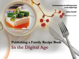 Publishing a Family Recipe Book In the Digital Age