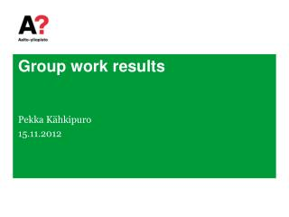 Group work results