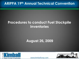 Procedures to conduct Fuel Stockpile Inventories