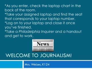 Welcome to Journalism!