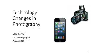 Technology Changes in Photography