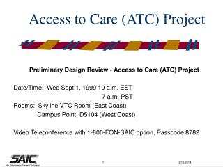 Access to Care (ATC) Project