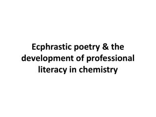 Ecphrastic poetry & the development of professional literacy in  chemistry
