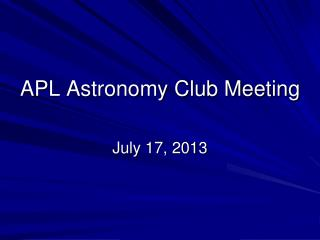 APL Astronomy  Club Meeting