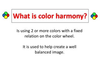 What is color harmony?