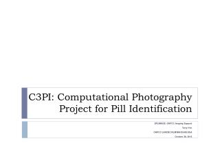 C3PI: Computational Photography Project for Pill Identification