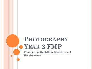 Photography Year 2 FMP