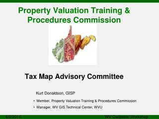 Property Valuation Training & Procedures Commission Tax Map Advisory Committee