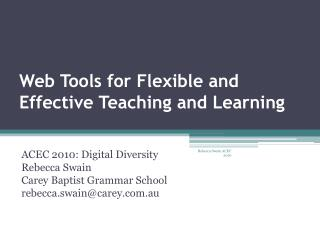 Web Tools for Flexible and Effective Teaching and Learning