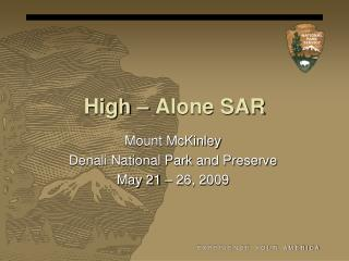 High – Alone SAR