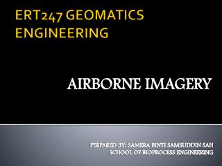 ERT247 GEOMATICS ENGINEERING
