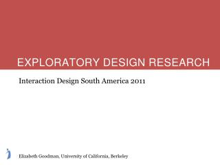EXPLORATORY DESIGN RESEARCH