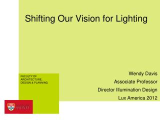 Shifting Our Vision for Lighting