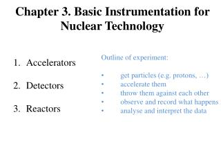 Chapter 3. Basic Instrumentation for Nuclear Technology
