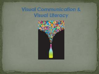 Visual Communication & Visual Literacy