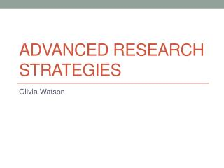 Advanced Research Strategies