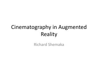 Cinematography in Augmented Reality