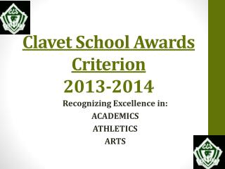 Clavet School Awards Criterion  2013-2014