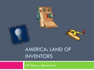 America: Land of Inventors