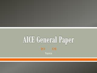 AICE General Paper