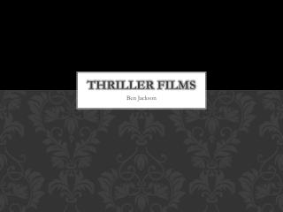 Thriller films