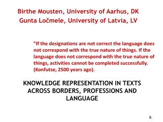 Knowledge Representation in Texts across Borders, Professions and  Language