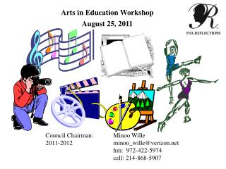 Arts in Education Workshop August 25,  2011