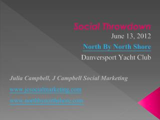 Social  Throwdown June 13, 2012 North By North Shore Danversport  Yacht Club