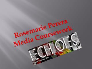 Rosemarie  Perera Media Coursework
