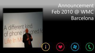 Announcement Feb 2010 @ WMC Barcelona