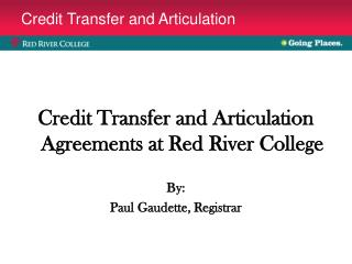 Credit Transfer and Articulation