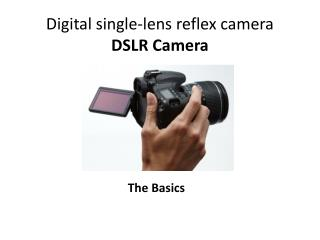Digital single-lens reflex  camera DSLR Camera
