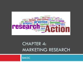 Chapter 4: Marketing Research
