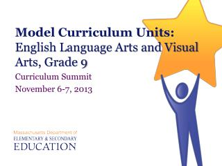 Model Curriculum Units: English Language Arts and Visual Arts, Grade 9