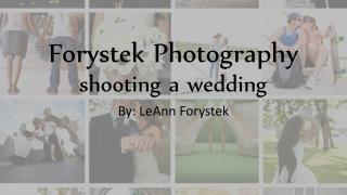 Forystek Photography shooting a wedding