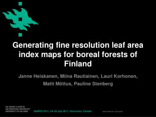 Generating fine resolution leaf area index maps for boreal forests of Finland