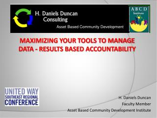 H. Daniels Duncan Faculty Member Asset Based Community Development Institute