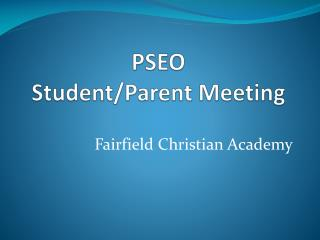 PSEO  Student/Parent Meeting
