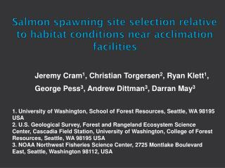 Salmon spawning site selection relative to habitat conditions near acclimation facilities