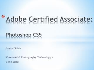Adobe Certified Associate: Photoshop CS5