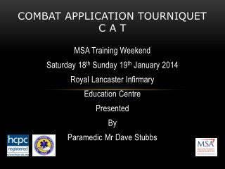 Combat Application Tourniquet C A T