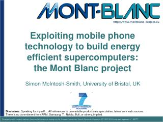 Exploiting mobile phone technology to build energy efficient supercomputers: the Mont Blanc project