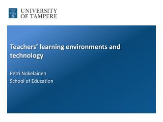 Teachers' learning environments and technology