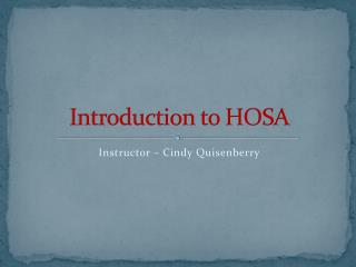 Introduction to HOSA