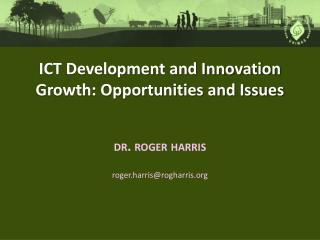 ICT Development and Innovation Growth: Opportunities and Issues