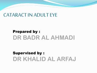 CATARACT IN ADULT EYE