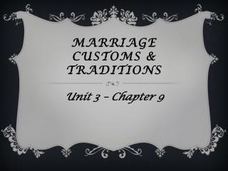 Marriage customs & traditions