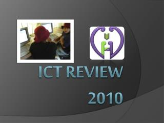 ICT REVIEW 2010