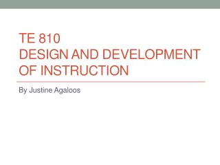 TE 810 Design and Development  of Instruction