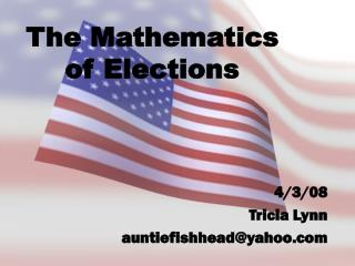 The Mathematics of Elections